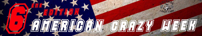 Américan Crazy Week – 6eme édition